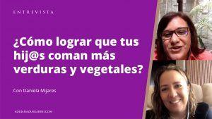 Cómo lograr que tus hijos coman más verduras