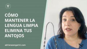 Cómo Mantener La Lengua Limpia, Elimina Tus Antojos