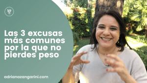 Las 3 excusas mas comunes por la que no quieres perder peso